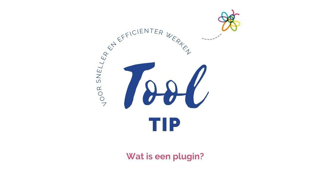 Tool tip Wat is een plugin
