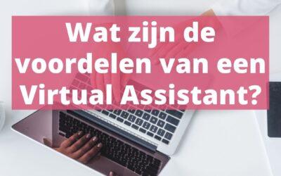Wat zijn de voordelen van een Virtual Assistant?